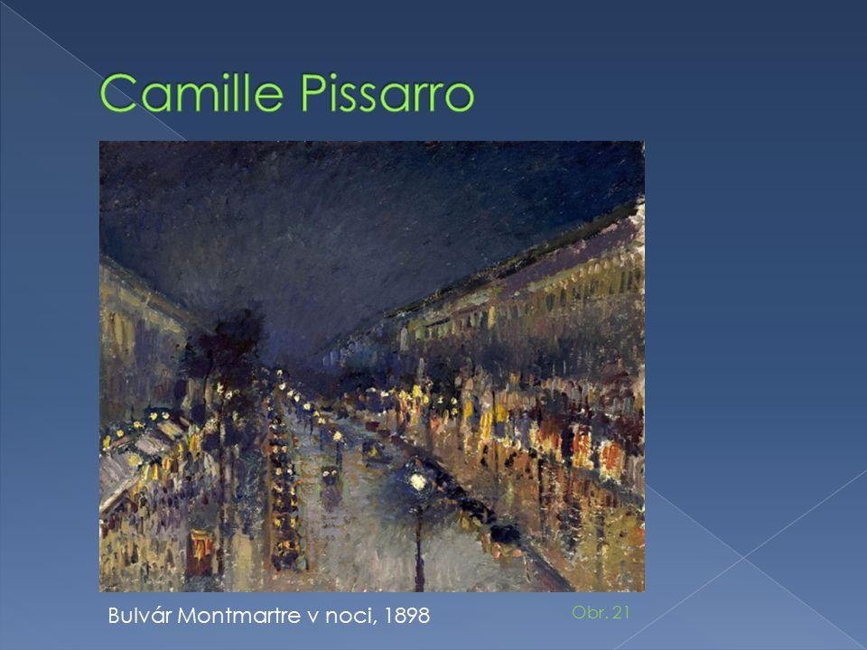 Camille Pissarro Bulvár Montmartre v noci, 1898 Obr. 21