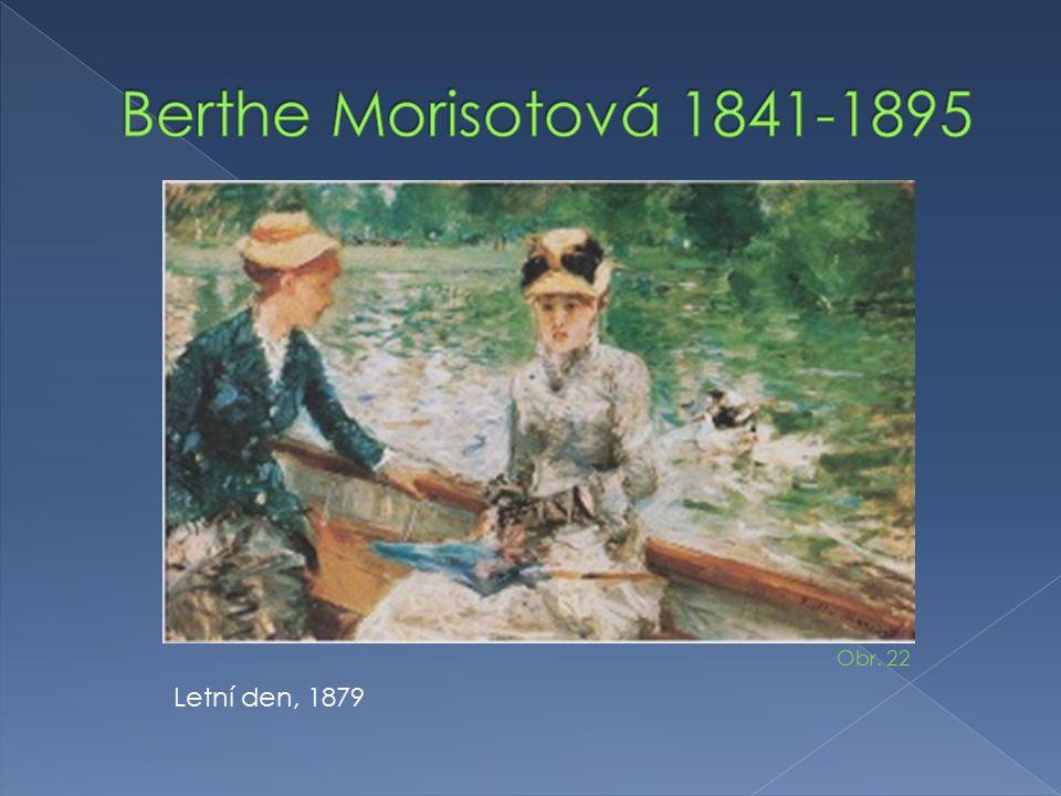 Berthe Morisotová 1841-1895 Obr. 22 Letní den, 1879