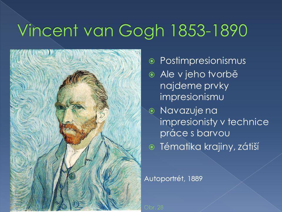 Vincent van Gogh 1853-1890 Postimpresionismus