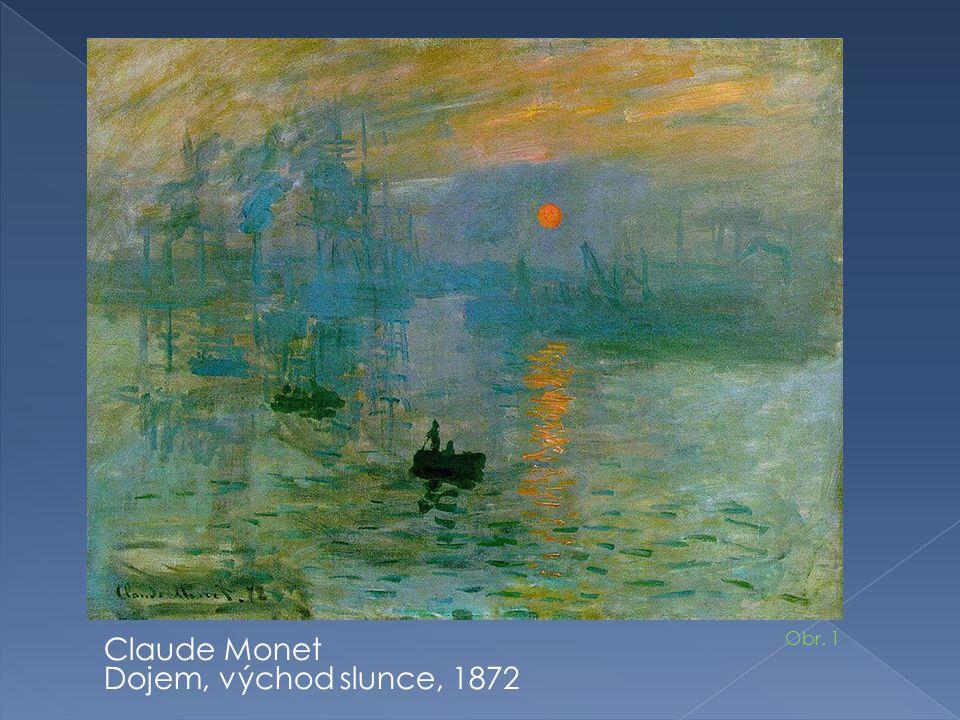 Claude Monet Dojem, východ slunce, 1872