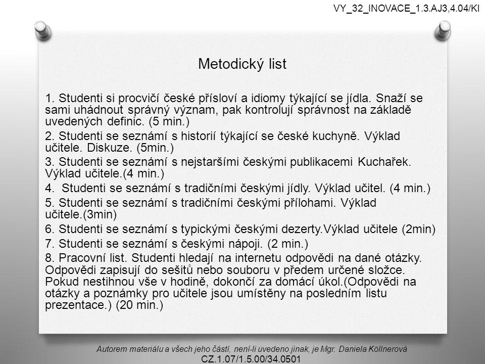 VY_32_INOVACE_1.3.AJ3,4.04/Kl Metodický list.