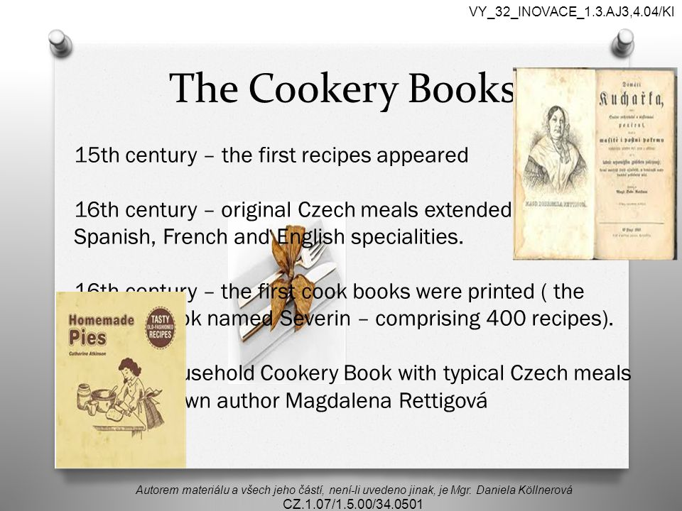 VY_32_INOVACE_1.3.AJ3,4.04/Kl The Cookery Books.