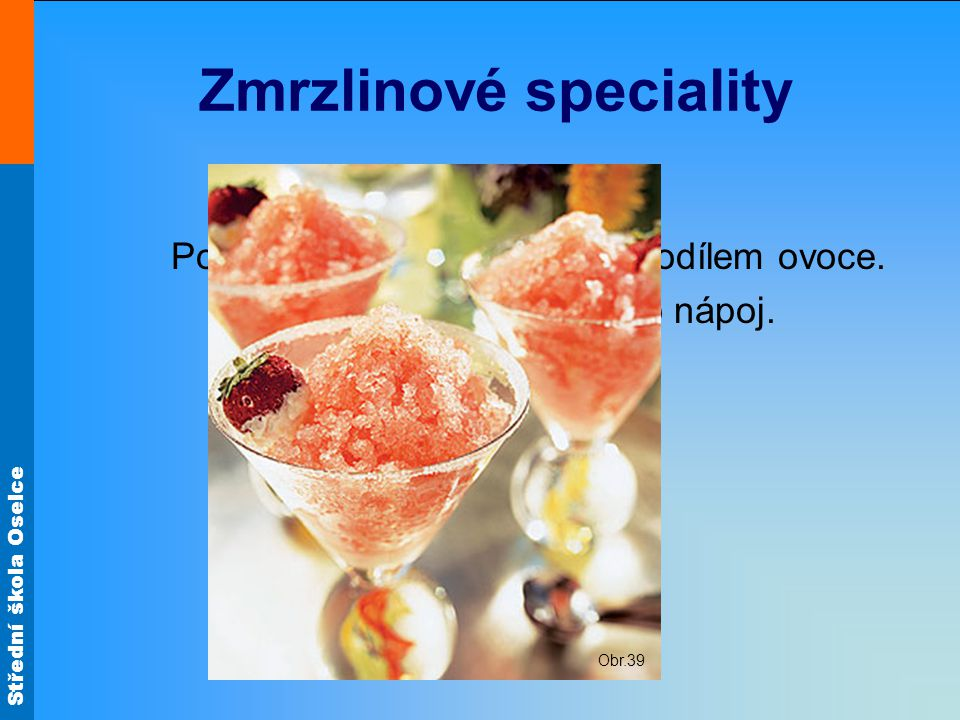 Zmrzlinové speciality