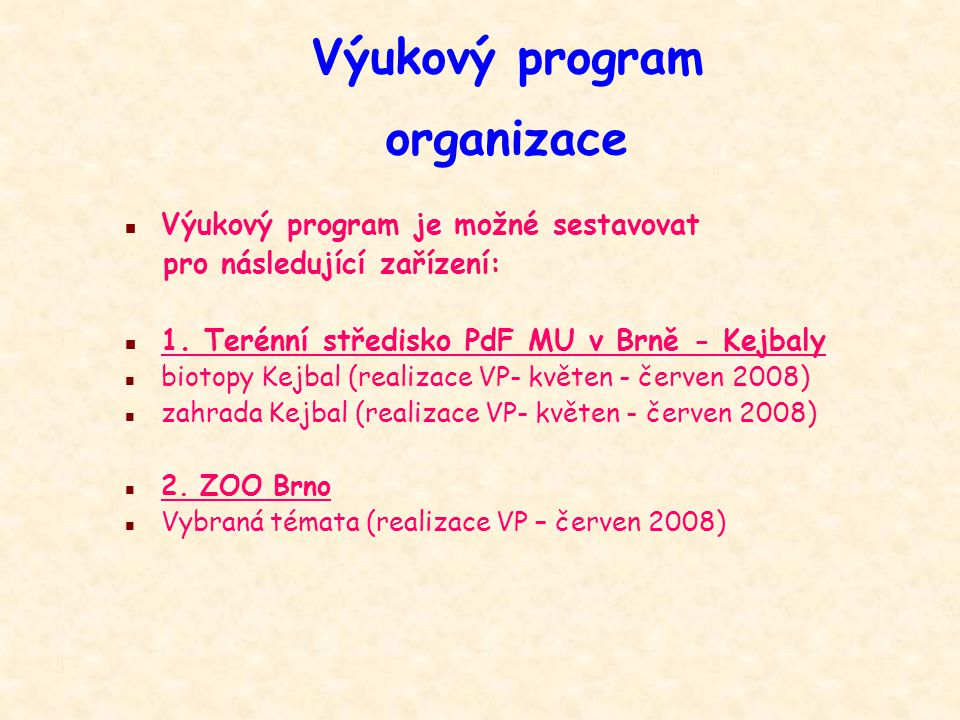Výukový program organizace