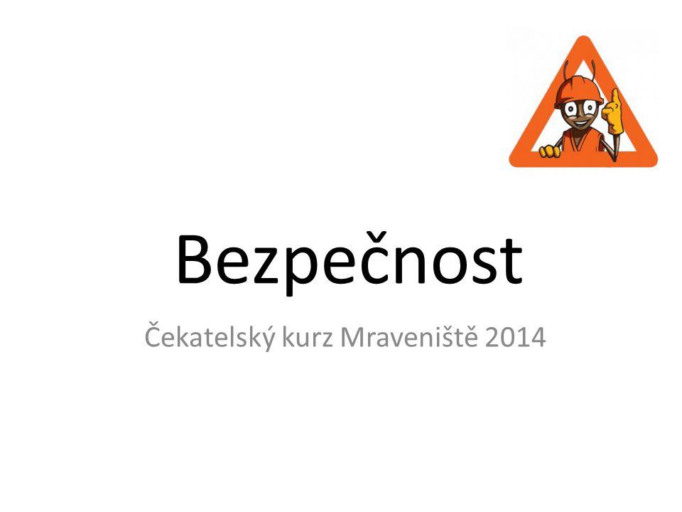 Čekatelský kurz Mraveniště 2014
