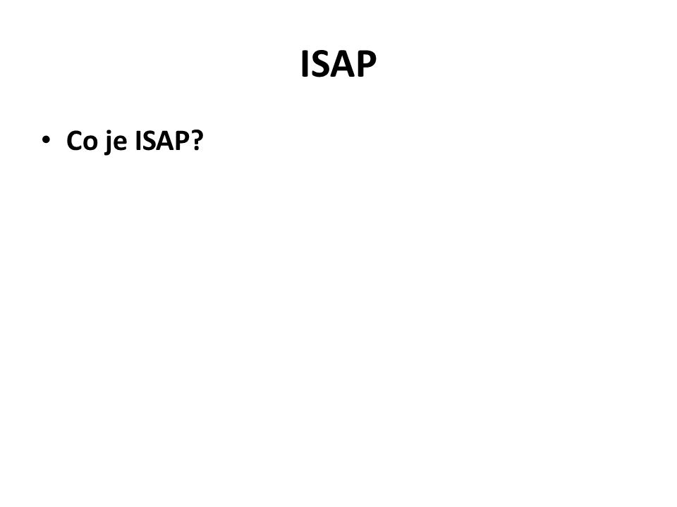 ISAP Co je ISAP