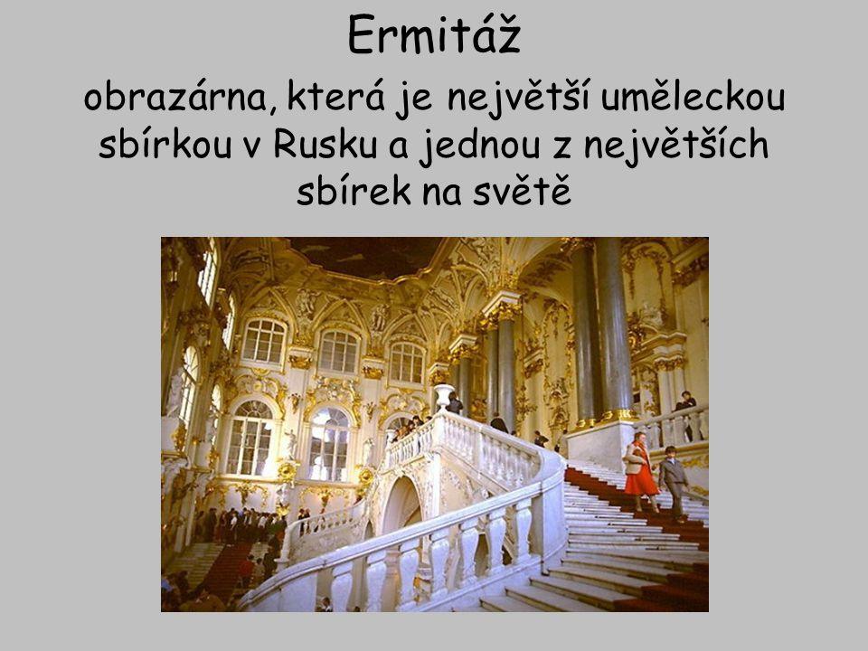 Ermitáž obrazárna, která je největší uměleckou sbírkou v Rusku a jednou z největších sbírek na světě