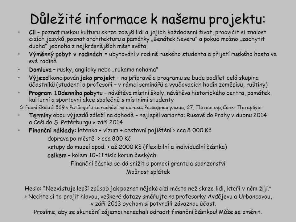 Důležité informace k našemu projektu: