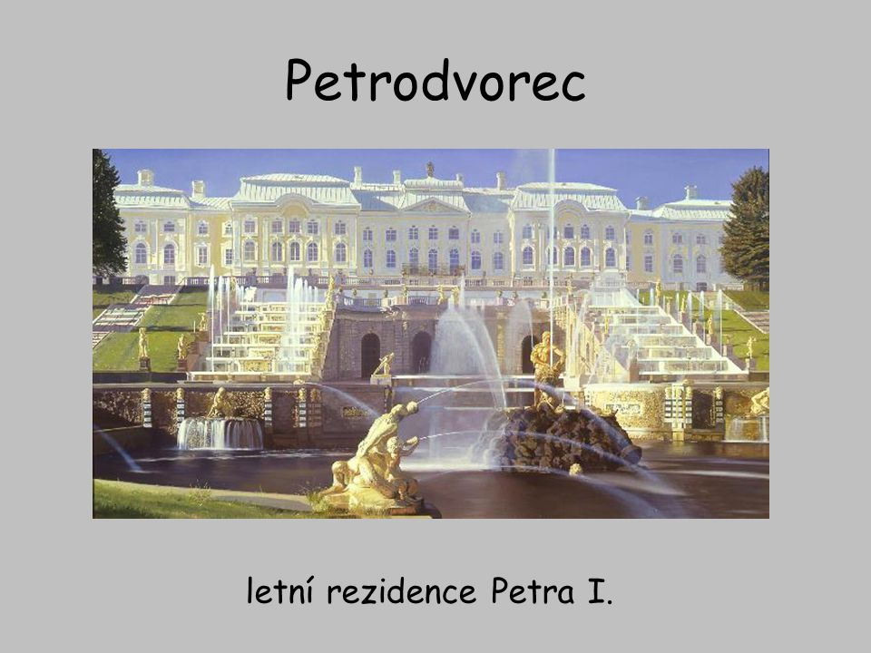 letní rezidence Petra I.