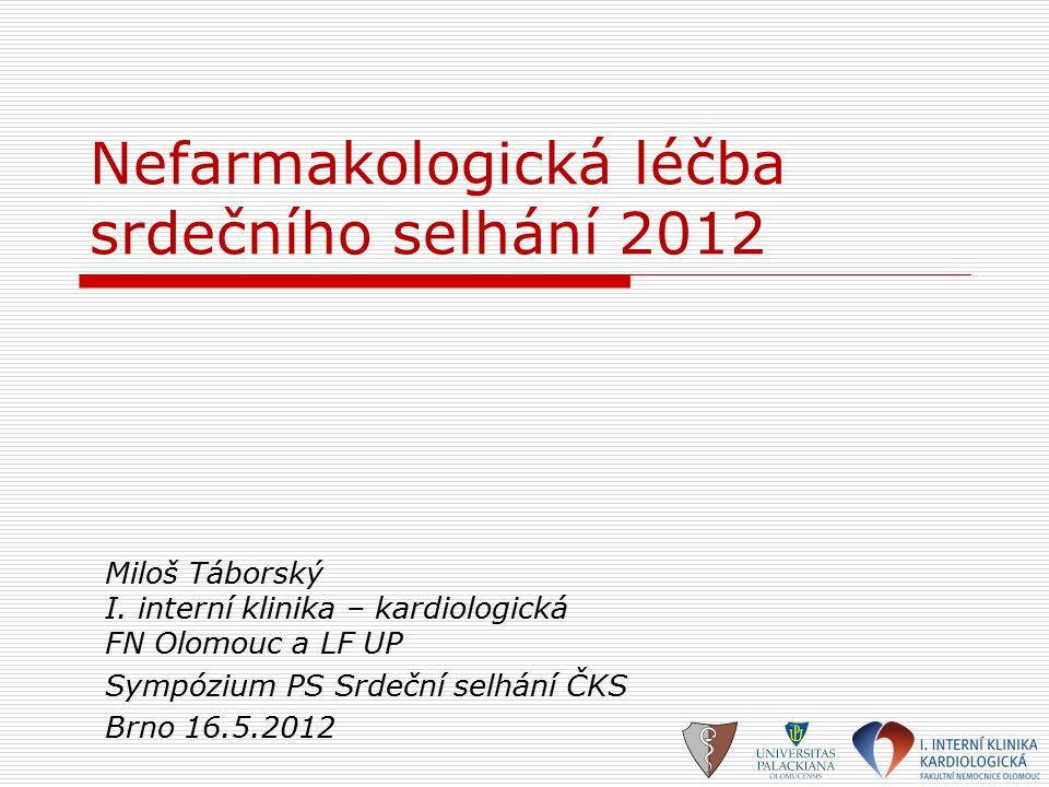 Nefarmakologická léčba srdečního selhání 2012