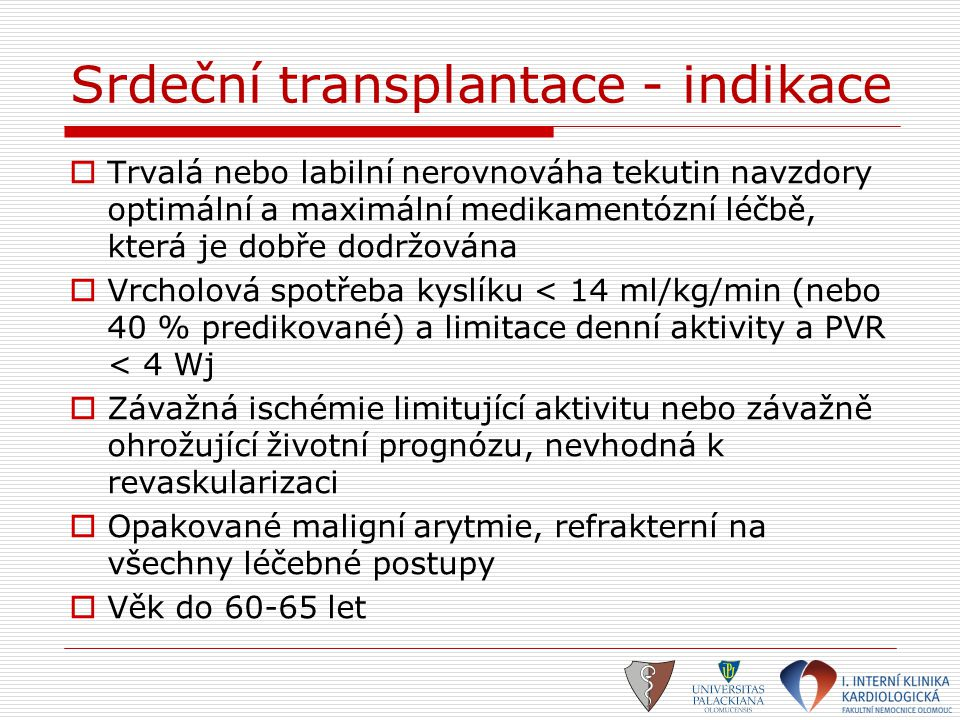 Srdeční transplantace - indikace
