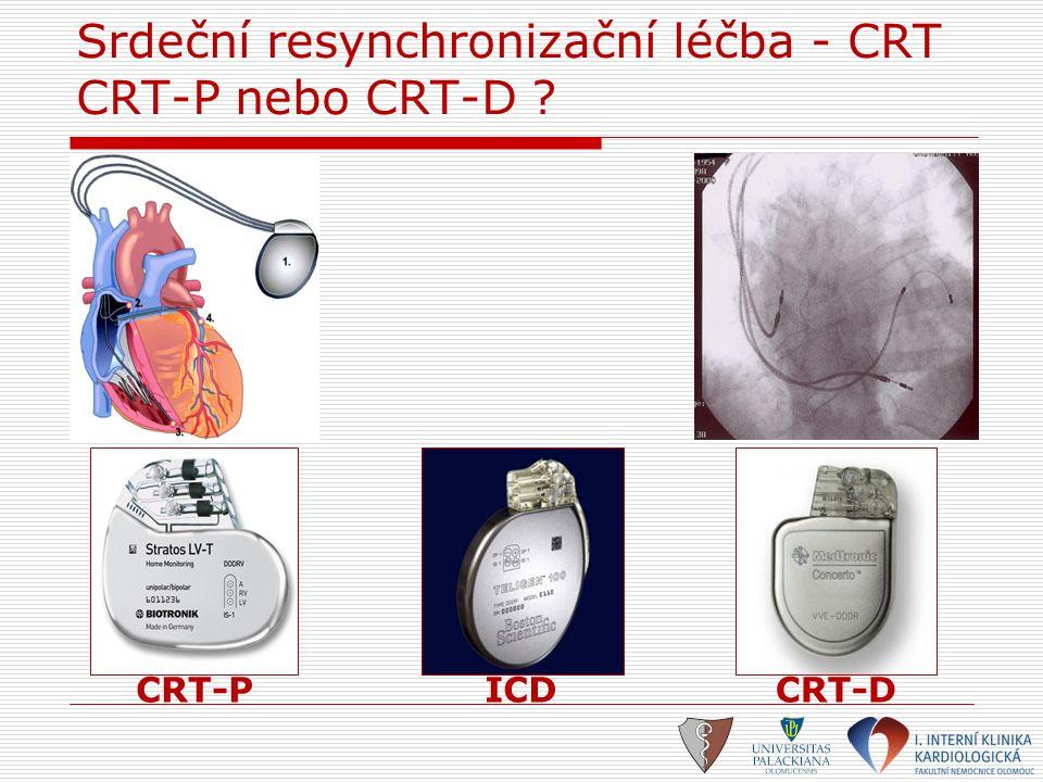 Srdeční resynchronizační léčba - CRT CRT-P nebo CRT-D