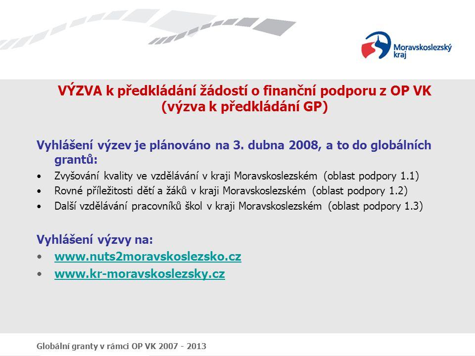 VÝZVA k předkládání žádostí o finanční podporu z OP VK (výzva k předkládání GP)