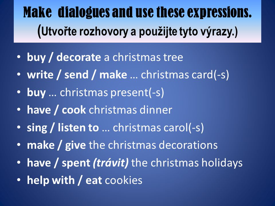 Make dialogues and use these expressions