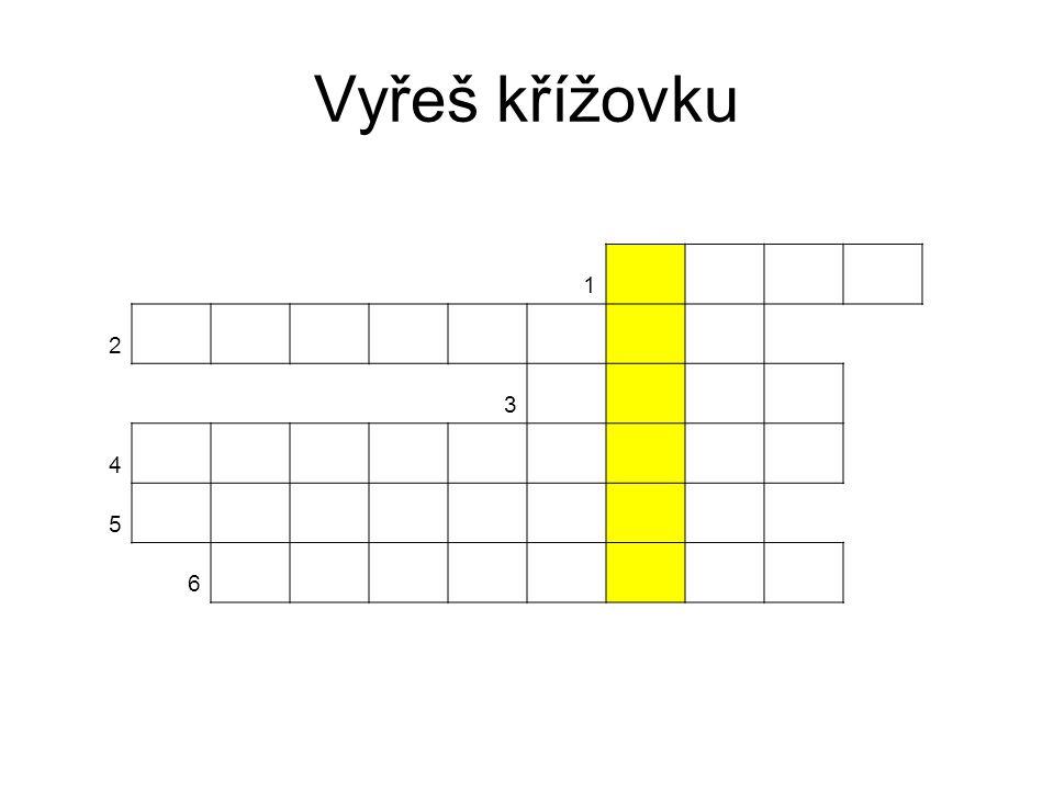 Vyřeš křížovku 1 2 3 4 5 6