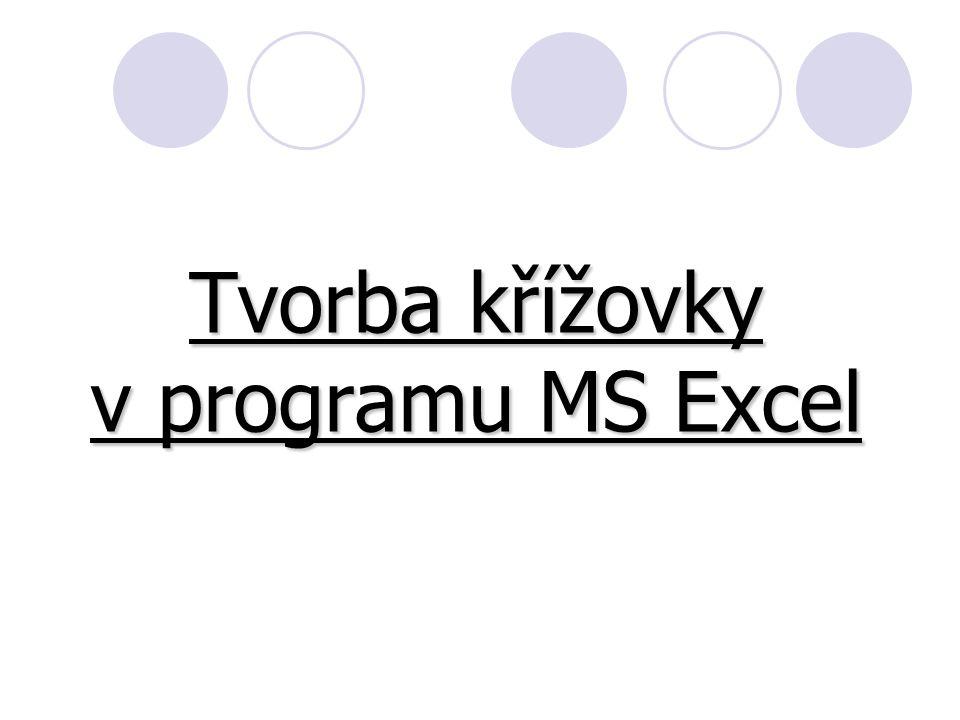 Tvorba křížovky v programu MS Excel