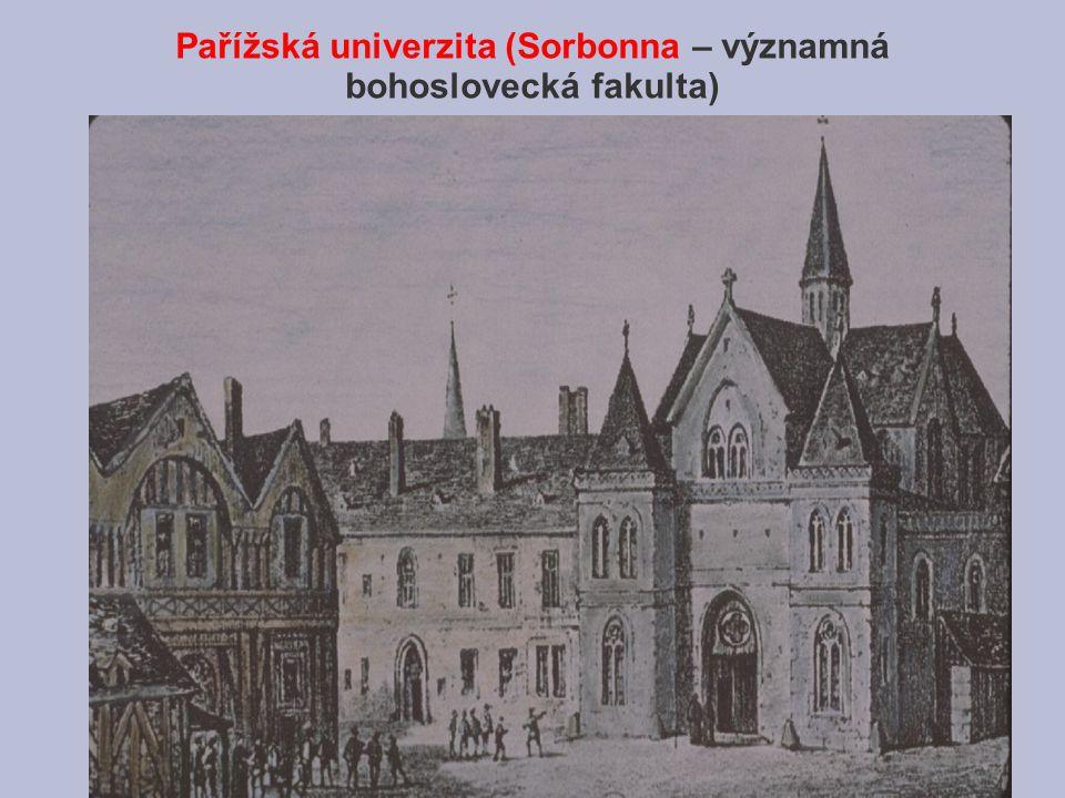 Pařížská univerzita (Sorbonna – významná bohoslovecká fakulta)