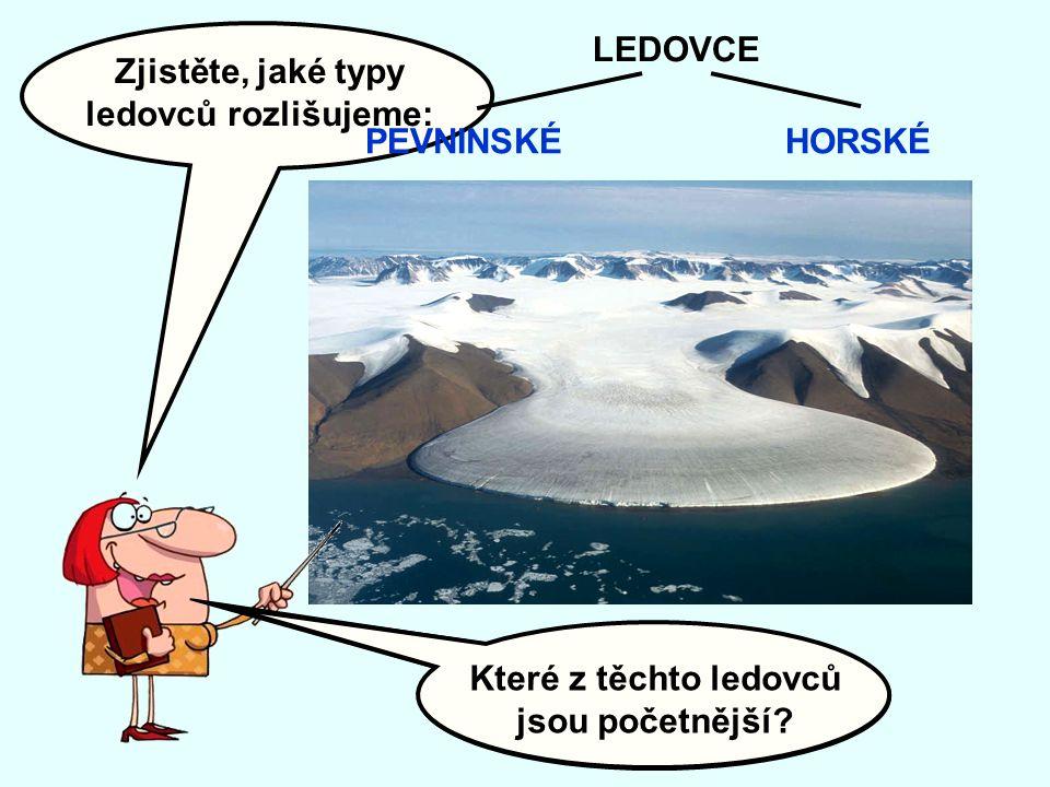 Které z těchto ledovců jsou početnější