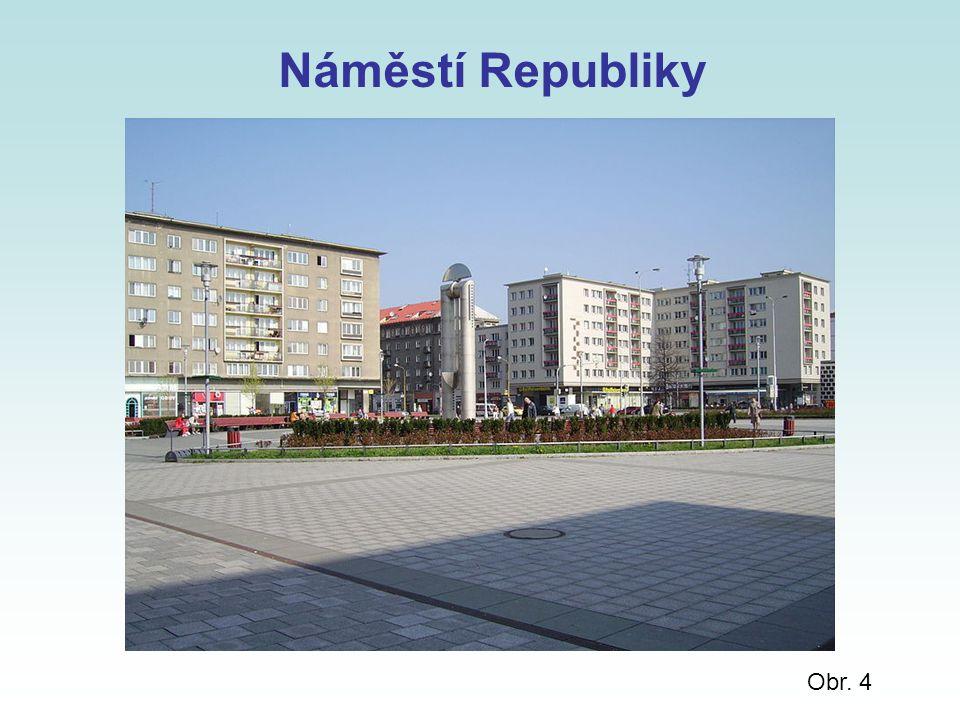 Náměstí Republiky Obr. 4