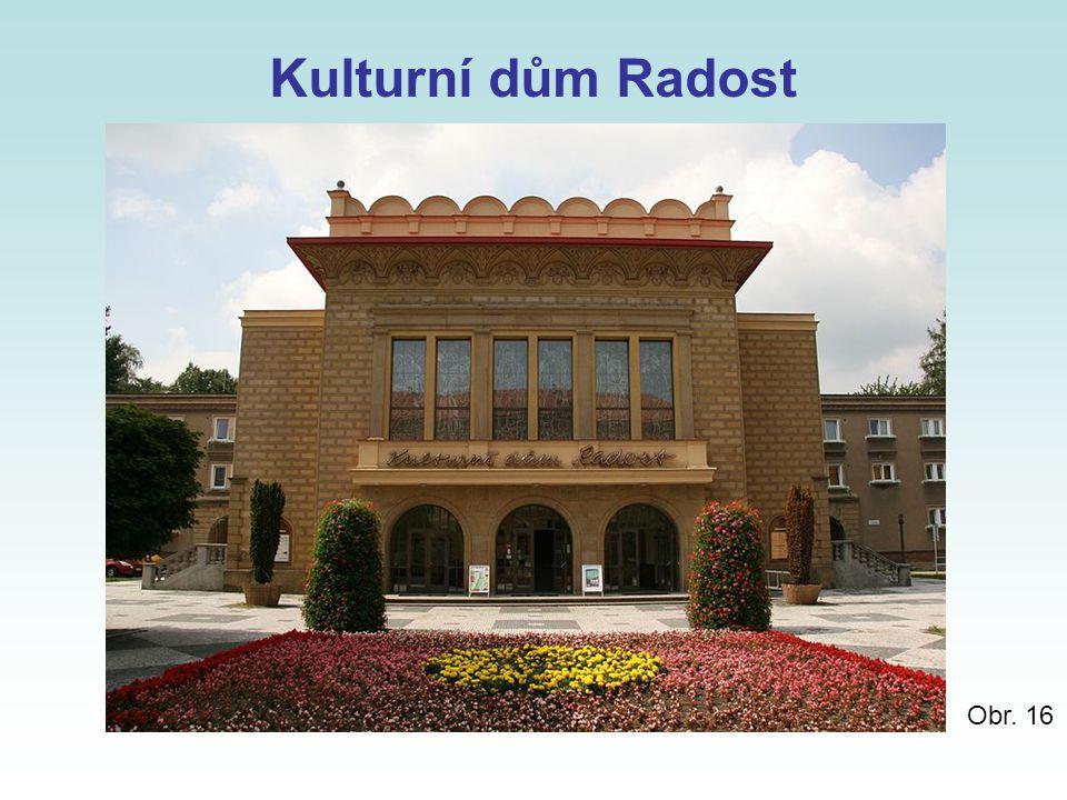 Kulturní dům Radost Obr. 16