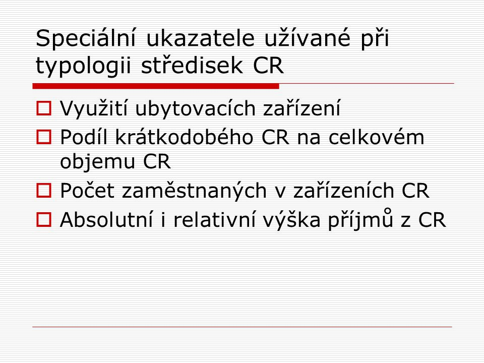 Speciální ukazatele užívané při typologii středisek CR