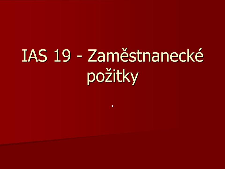 IAS 19 - Zaměstnanecké požitky
