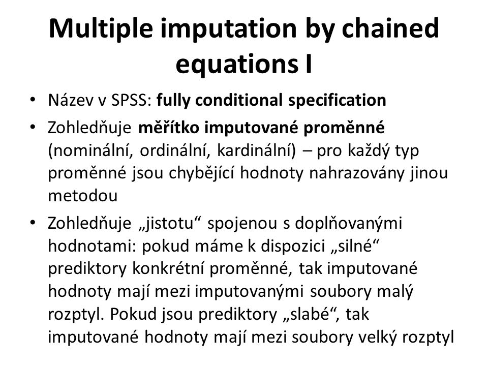 Multiple imputation by chained equations I