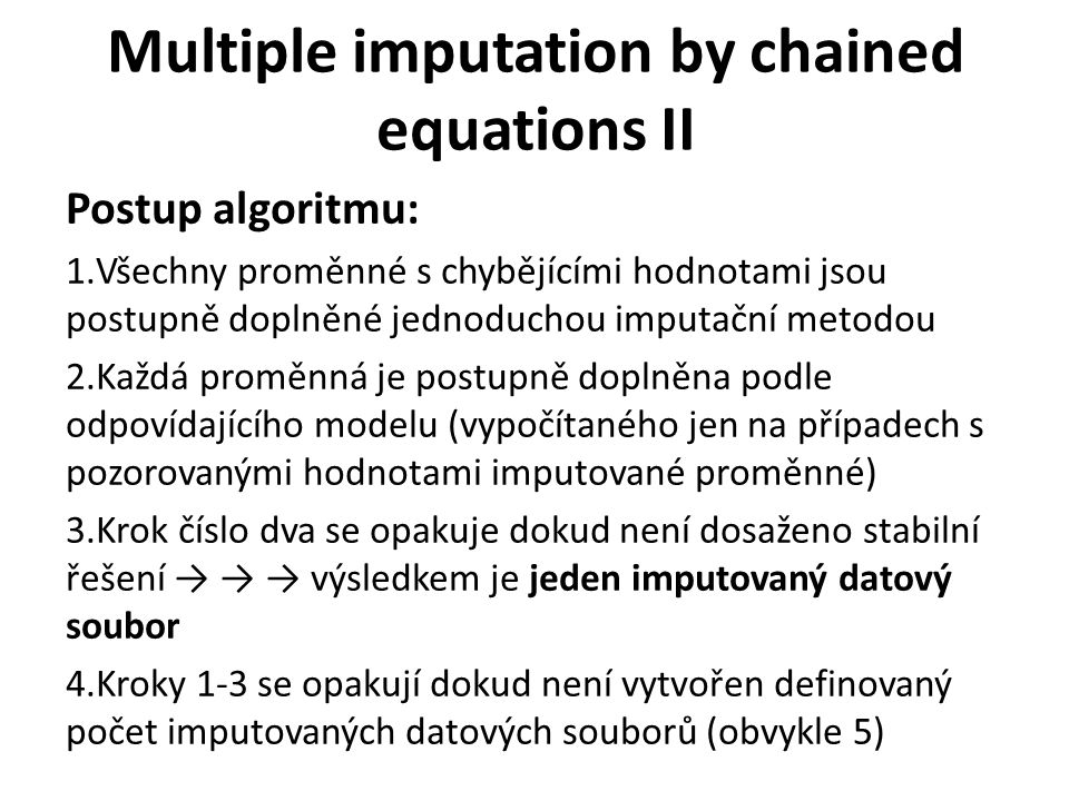 Multiple imputation by chained equations II