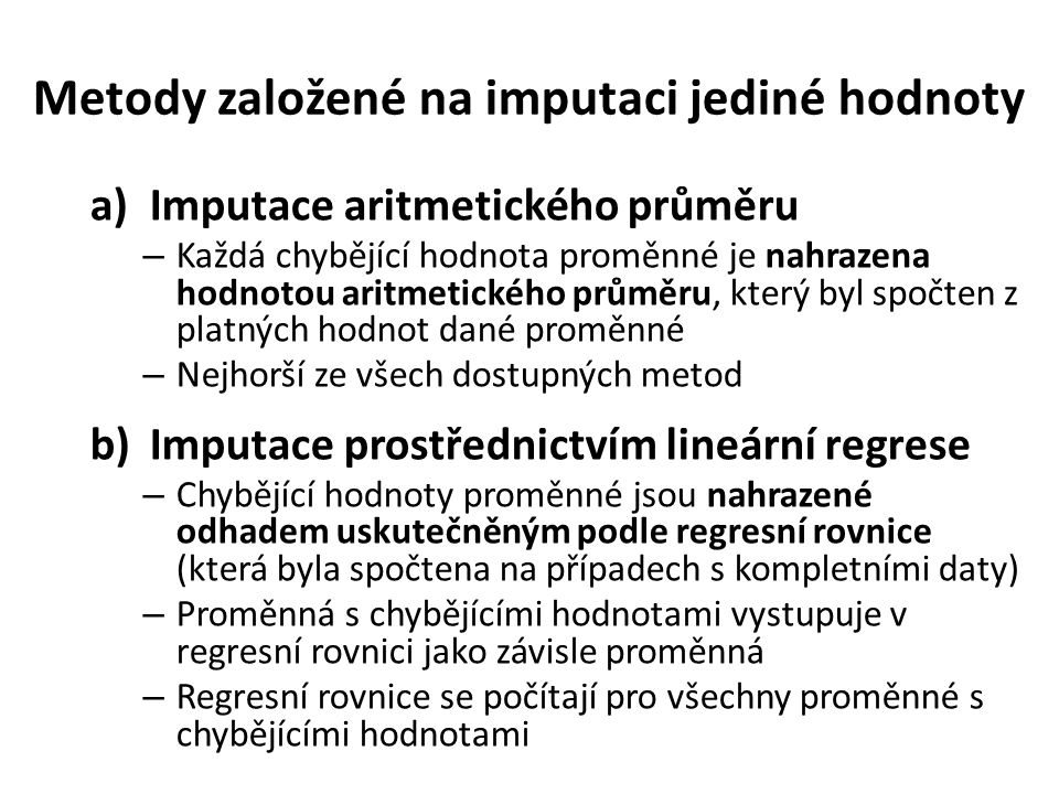Metody založené na imputaci jediné hodnoty