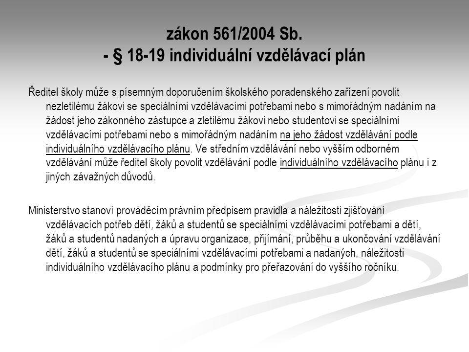zákon 561/2004 Sb. - § 18-19 individuální vzdělávací plán