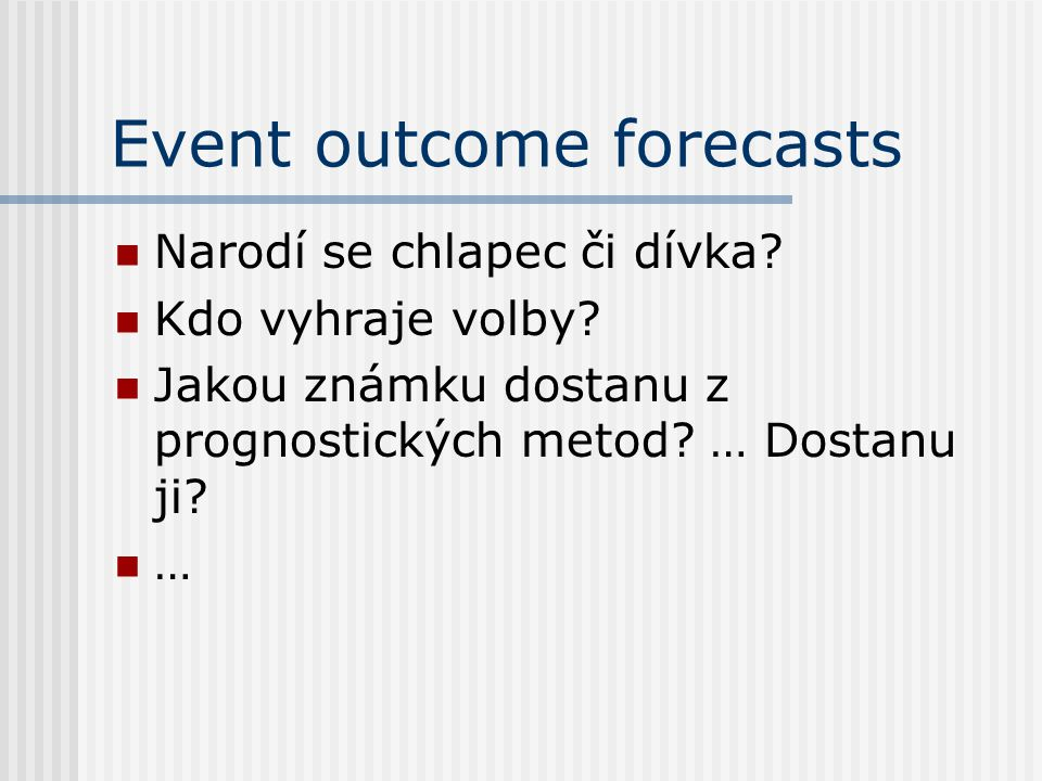 Event outcome forecasts