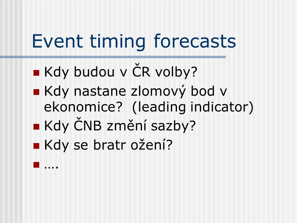 Event timing forecasts