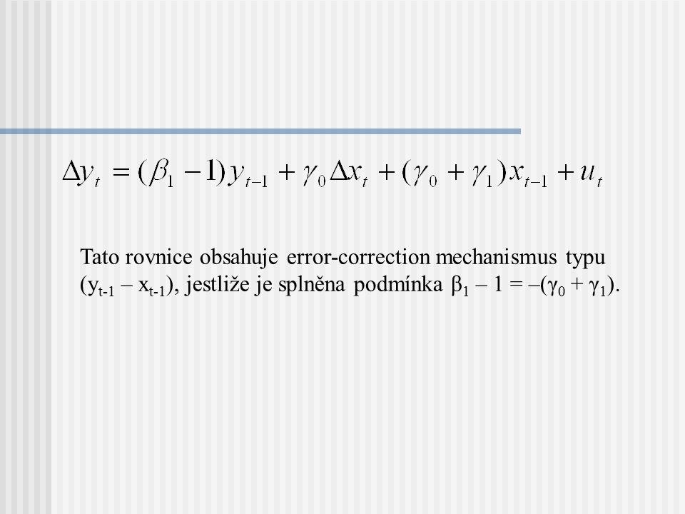 Tato rovnice obsahuje error-correction mechanismus typu (yt-1 – xt-1), jestliže je splněna podmínka β1 – 1 = –(γ0 + γ1).