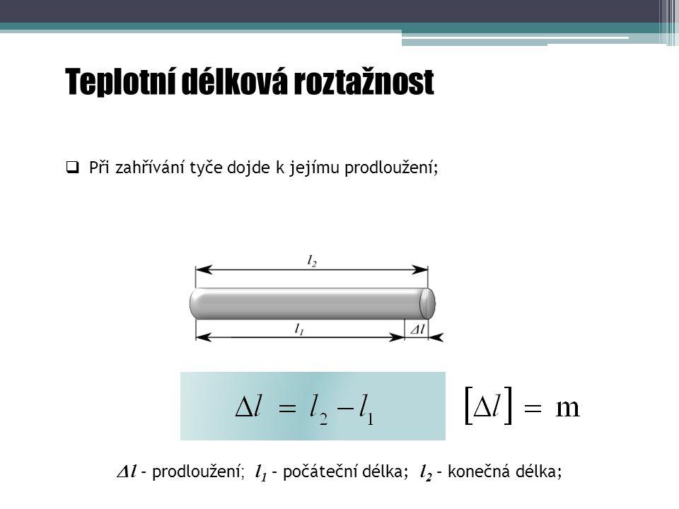  l – prodloužení; l1 – počáteční délka; l2 – konečná délka;