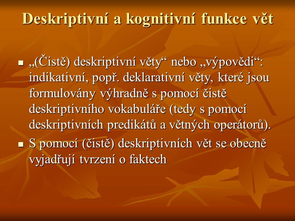 Deskriptivní a kognitivní funkce vět