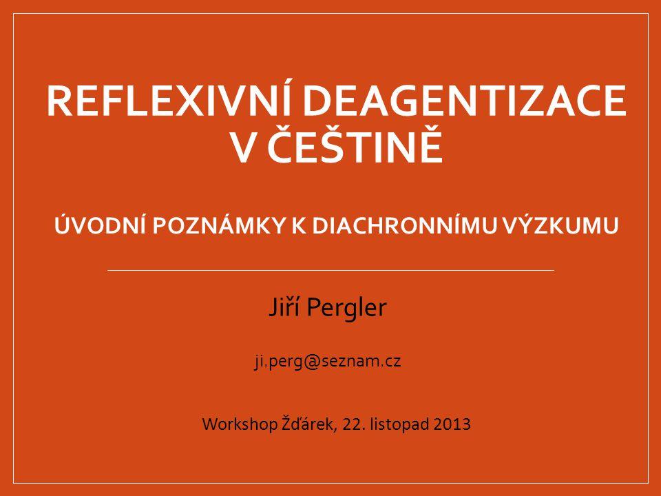Reflexivní deagentizace v češtině
