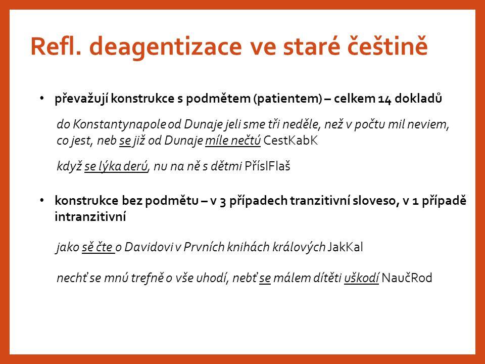 Refl. deagentizace ve staré češtině