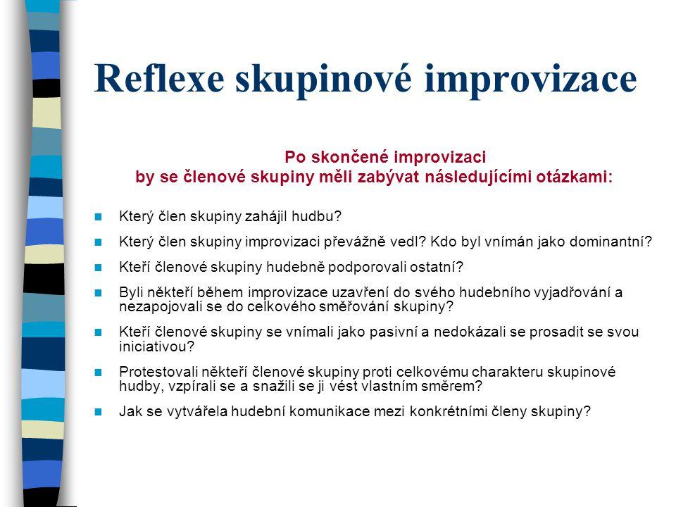 Reflexe skupinové improvizace