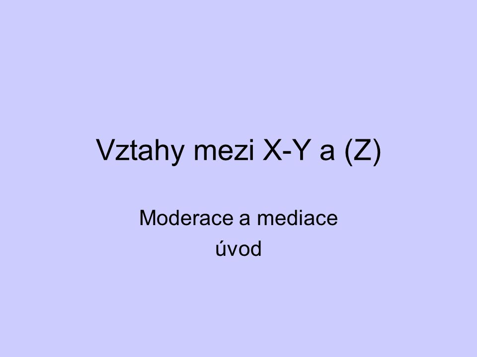 Moderace a mediace úvod