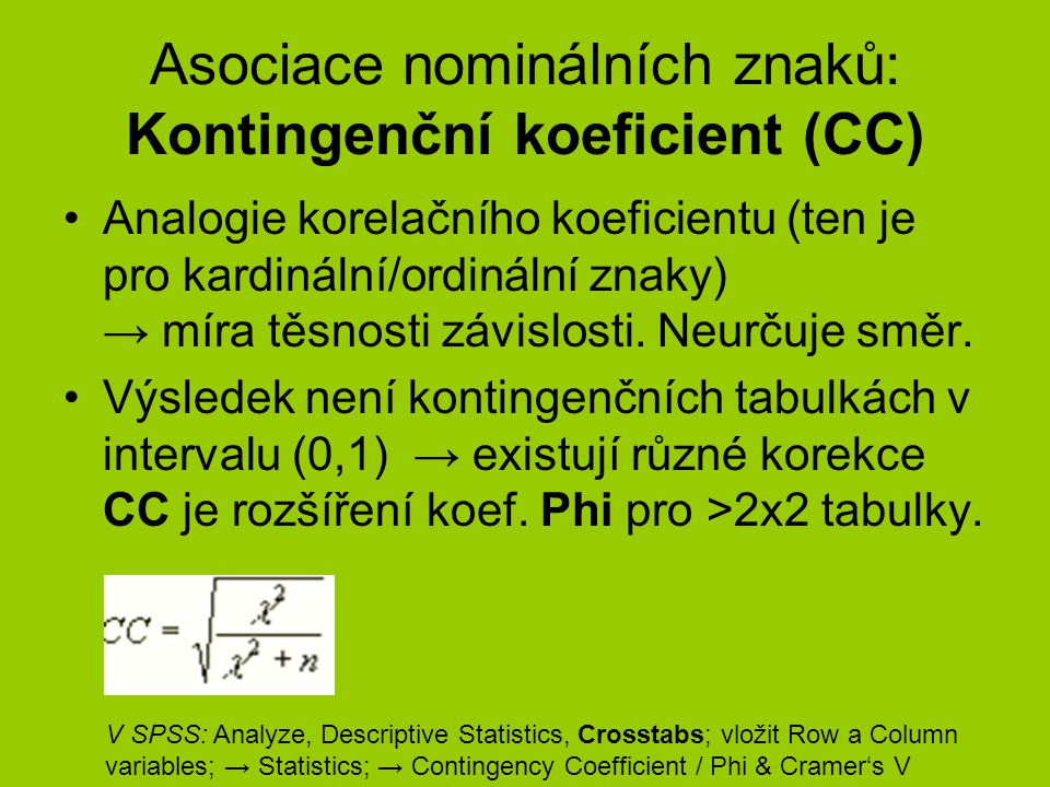 Asociace nominálních znaků: Kontingenční koeficient (CC)