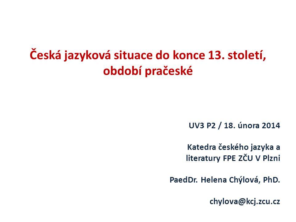 Česká jazyková situace do konce 13. století,