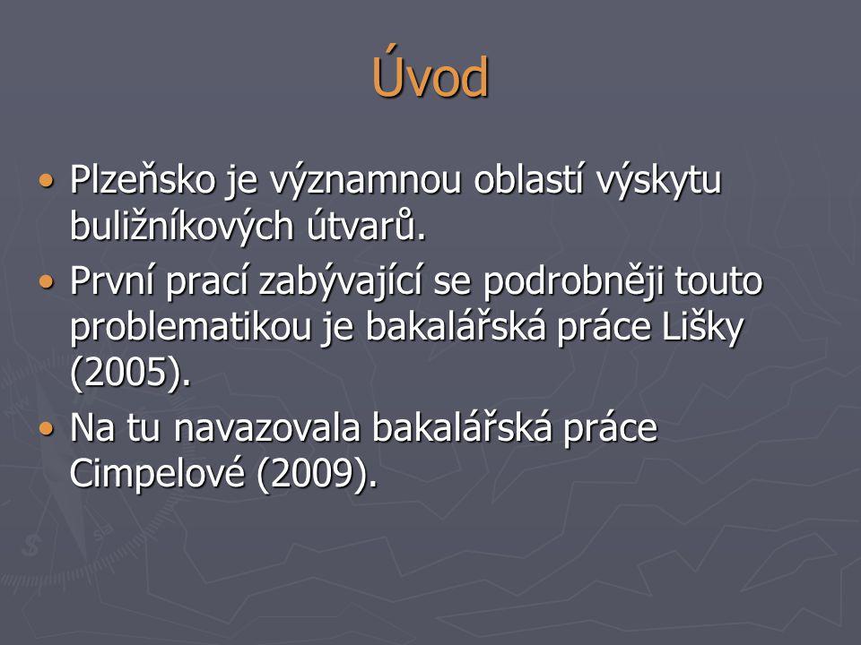 Úvod Plzeňsko je významnou oblastí výskytu buližníkových útvarů.