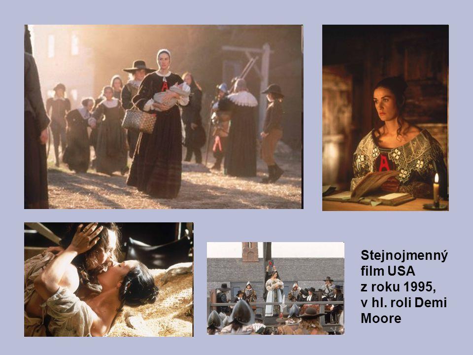 Stejnojmenný film USA z roku 1995, v hl. roli Demi Moore