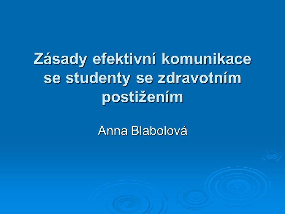Zásady efektivní komunikace se studenty se zdravotním postižením