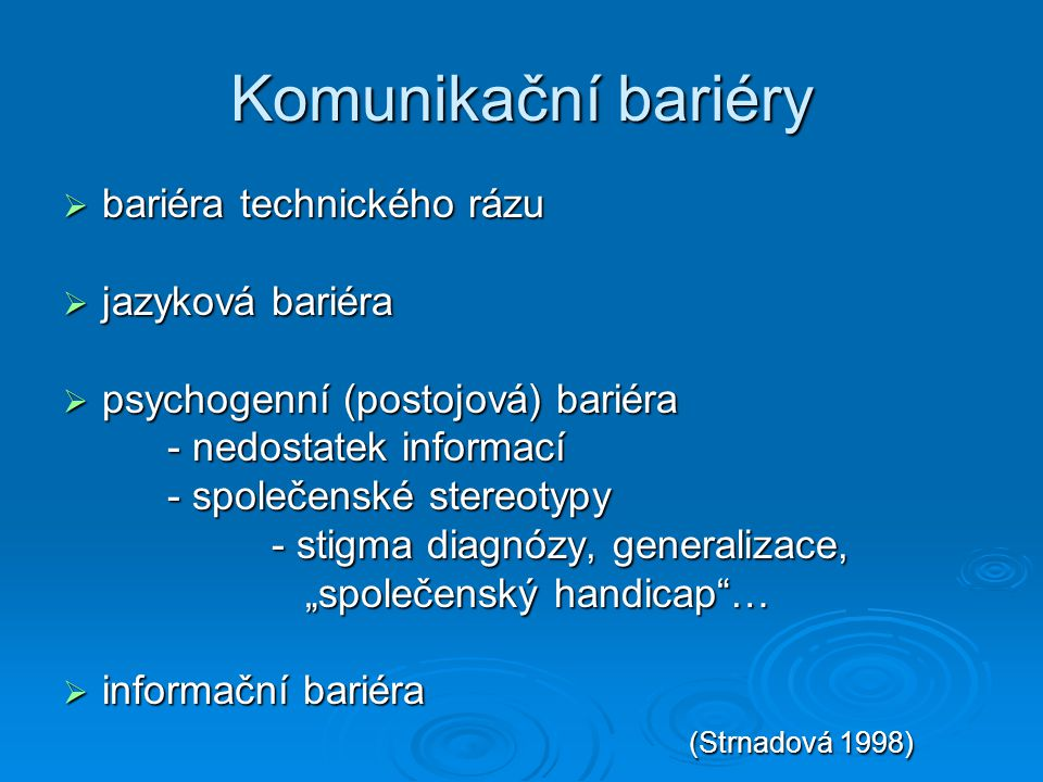Komunikační bariéry bariéra technického rázu jazyková bariéra