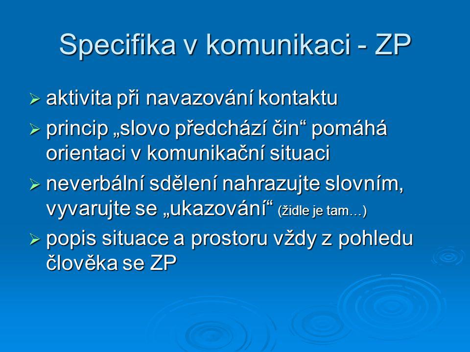 Specifika v komunikaci - ZP