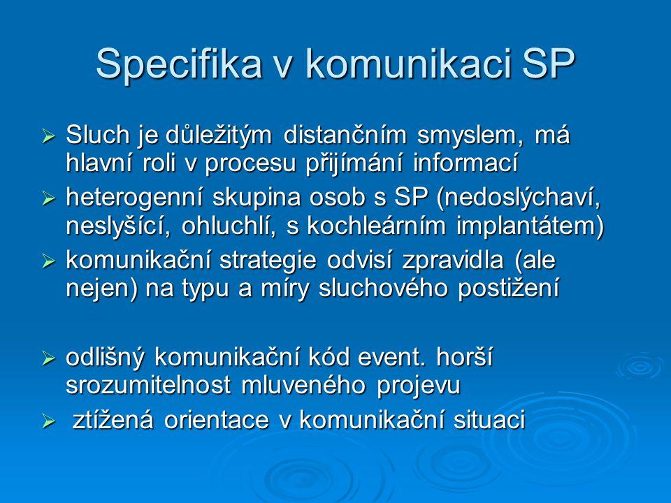 Specifika v komunikaci SP