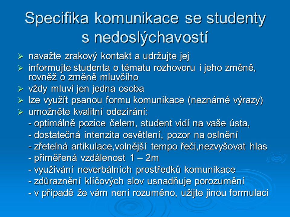 Specifika komunikace se studenty s nedoslýchavostí