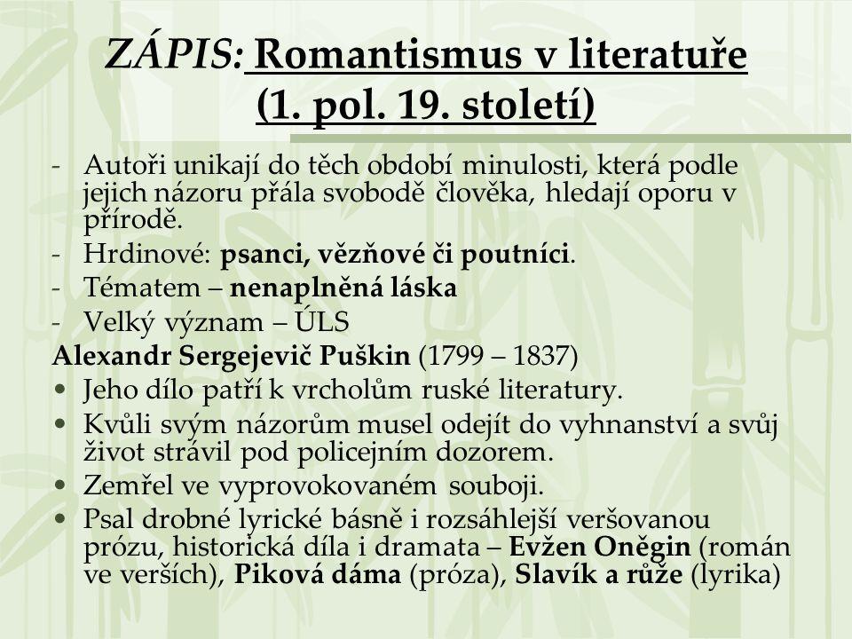 ZÁPIS: Romantismus v literatuře (1. pol. 19. století)