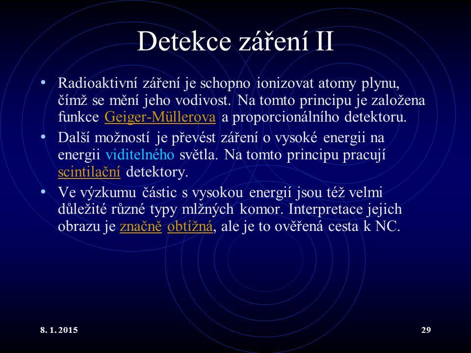 Detekce záření II